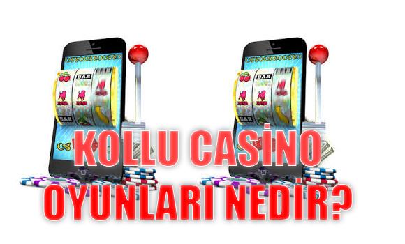 kollu casino oyunları nedir, Kollu casino oyunları, Kollu casino oyunları oynanan siteler