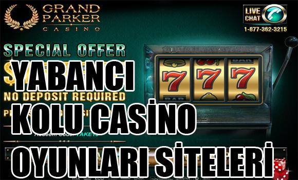 En iyi kollu casino siteleri, Kollu casino oyunları oynama siteleri, Yabancı kollu casino oyunları siteleri