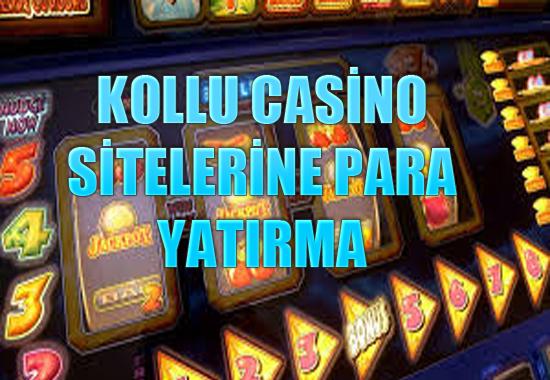 kollu casino sitelerine para yatırma, Kollu casino sitelerine nasıl para yatırılır, Slot sitelerine para yatırmak